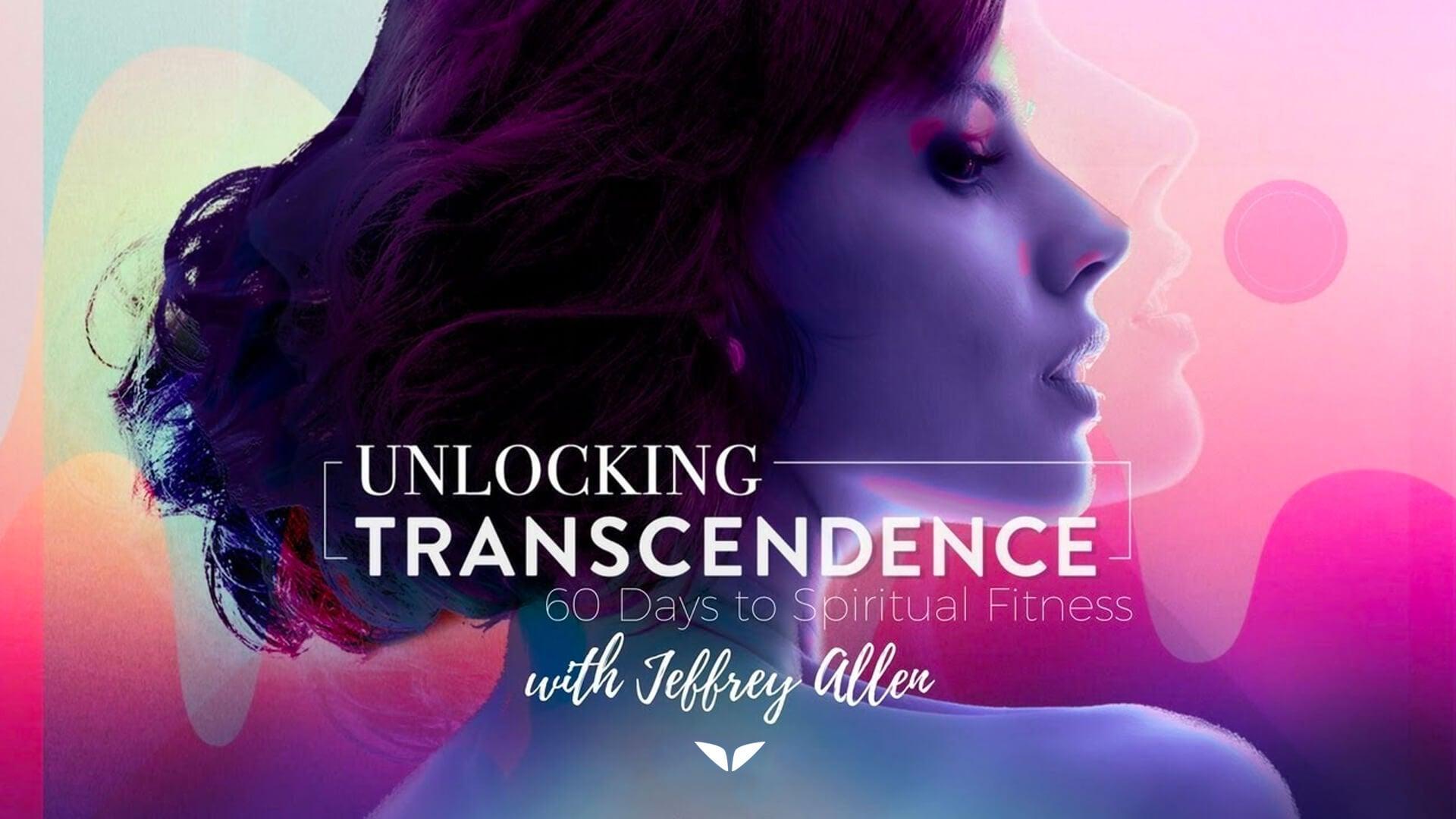 Unlocking Transcendence