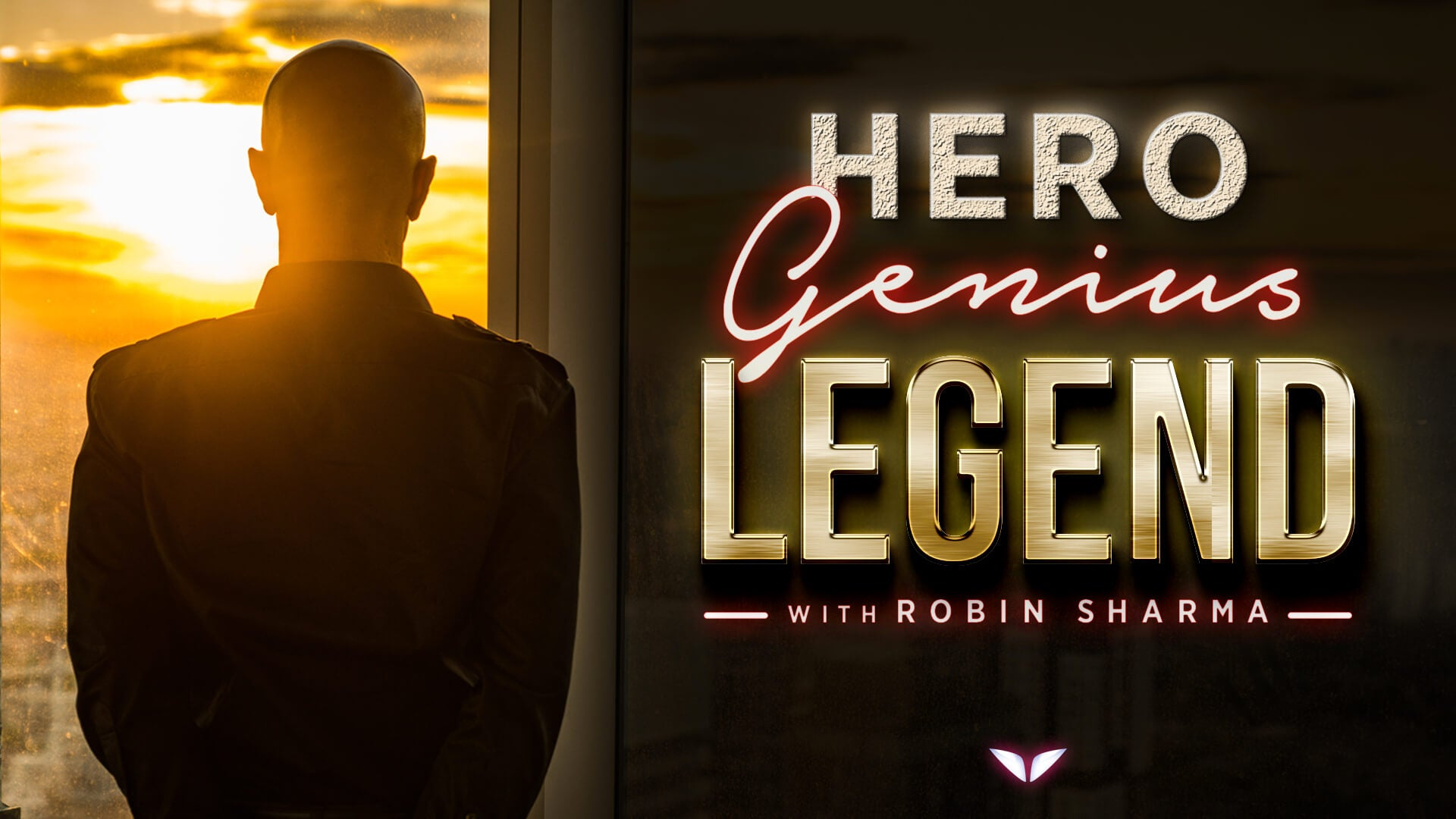 Hero. Genius. Legend.