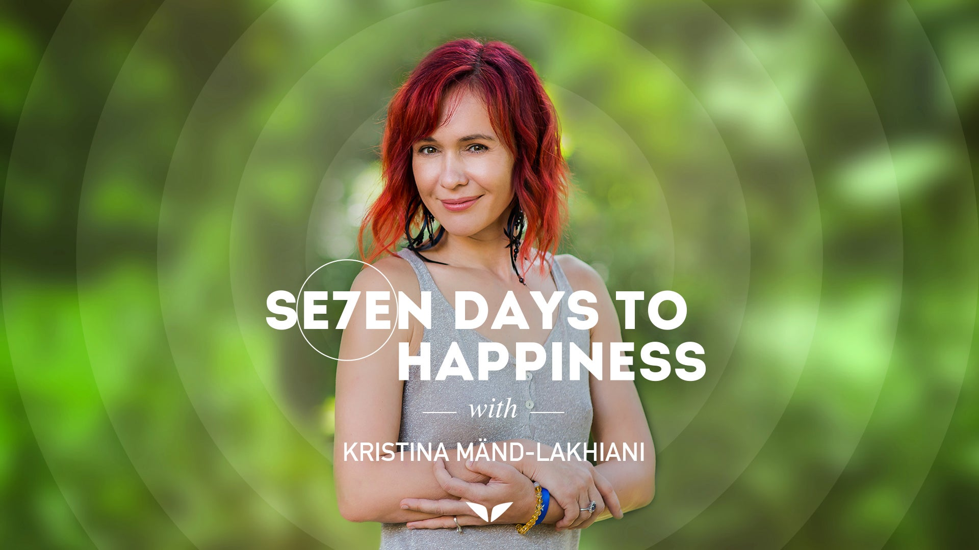 7 days to happiness