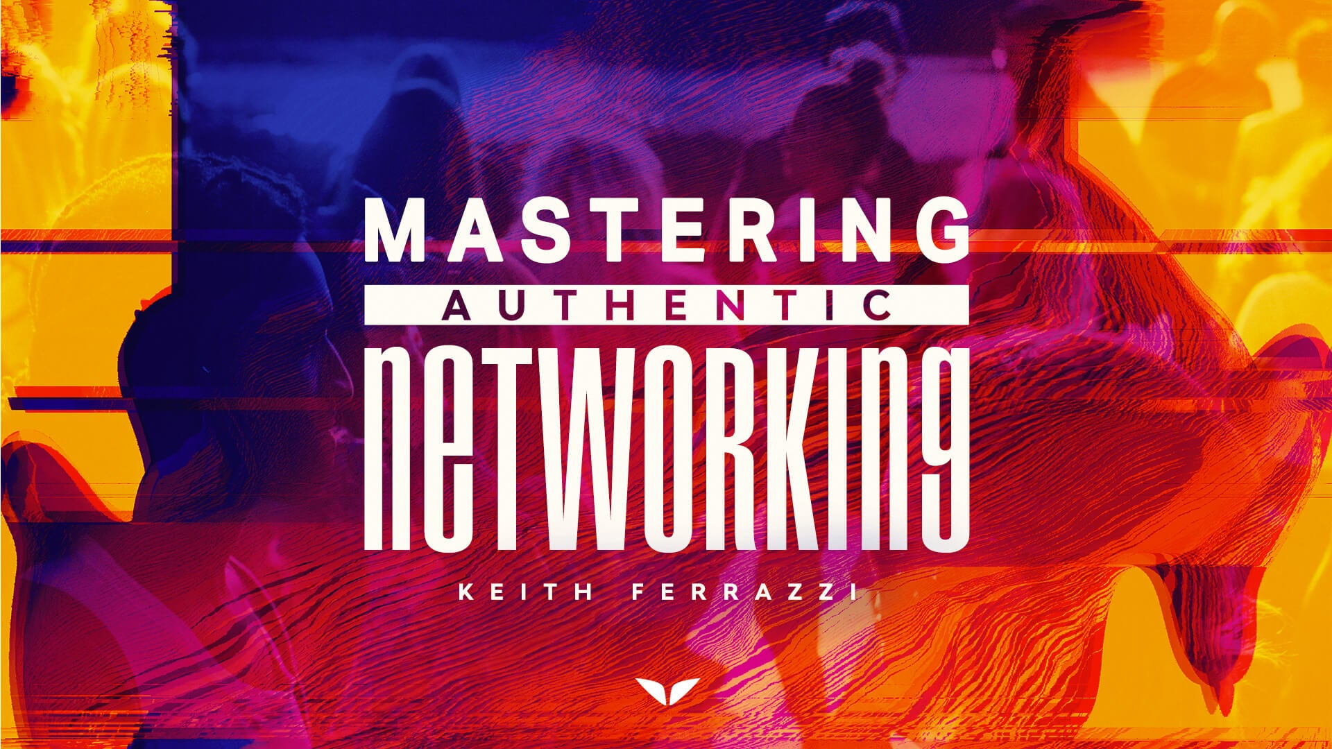 Mastering Authentic Networking